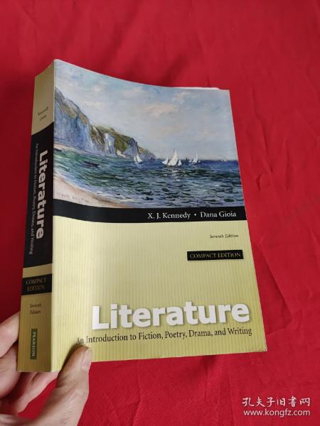 Literature:AnIntroductiontoFiction,Poetry,Drama,andWriting,CompactEdition