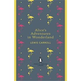 爱丽丝梦游仙境 英文原版 Alice's Adventures in Wonderland 经