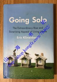 Going Solo: The Extraordinary Rise and Surprising Appeal of Living Alone 单身社会 9781594203220