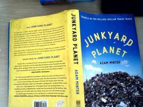 Junkyard Planet:Travels in the Billion-Dollar Trash Trade