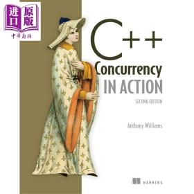 C 并发编程实战 第二版 英文原版 C Concurrency in Action 2ND ed Anthony Williams【原版】