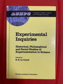 Experimental Inquiries: Historical, Philosophical and Social Studies of Experimentation in Science 研究文集