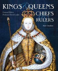 Kings, Queens, Chiefs & Rulers,英文原版