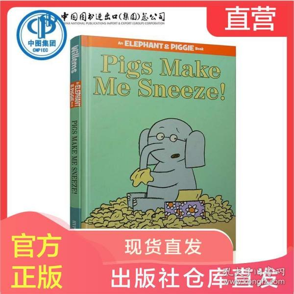 Pigs Make Me Sneeze!:Pigs Make Me Sneeze! 小象小猪系列:小猪让我打喷嚏 ISBN9781423114116