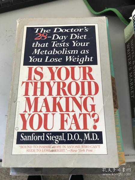 正版现货!Is Your Thyroid Making You Fat ..9780446677103