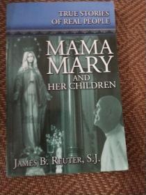 MAMA MARY AND HER CHILDREN