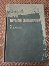 CONFIDENTIAL AND OTHER PRIVILEGED COMMUNICATION