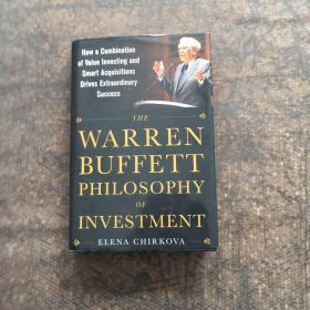 The warren buffett philosophy of investment   沃伦 · 巴菲特的投资哲学 精装