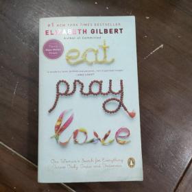Eat, Pray, Love.