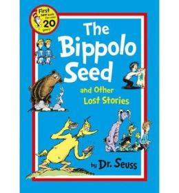 The Bippolo Seed and other lost stories (Dr Seuss)