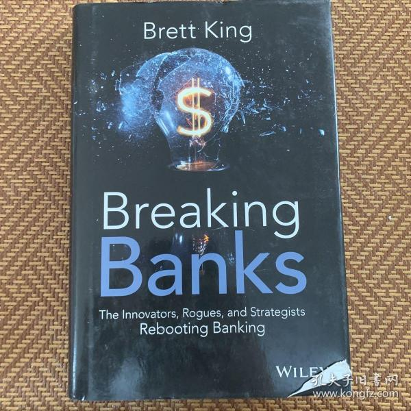 Breaking Banks  The Innovators, Rogues, and Stra