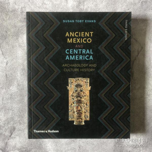 Ancient Mexico and Central America: Archaeology and Culture History(third edition)