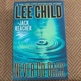 Never Go Back: A Jack Reacher Novel[永不回头]