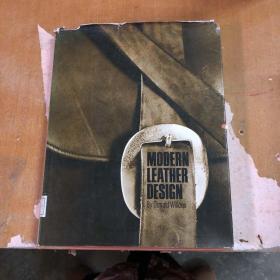 modern leather design 现代皮革设计【精装 馆藏  英文原版】外观自然旧撕口破损 泛黄