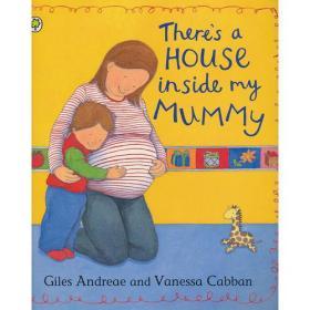 There's A House Inside My Mummy 妈妈肚子里的小房子
