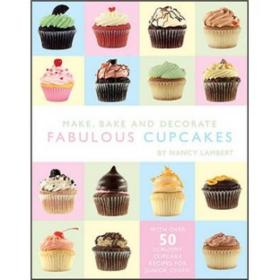 Make, Bake and Decorate Cupcakes