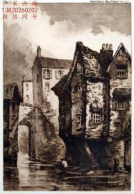 """""""原创限量版画""""1887年版""""布里斯托建筑风景""""棕色蚀刻+干刻铜版画《水上的老房子和围墙》—英国版画家""""查尔斯·伯德Charles Bird (1856–1916.)""""作品 雕刻 版内签名 39x30cm """"限量125幅 母版已毁"""""""