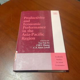 Productivity and Economic Performance in the Asia-Pacific Region (亚太地区的生产力和经济绩效)