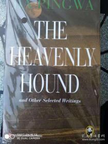 现货 The Heavenly Hound and Other Selected Writings