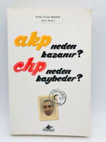 AKP Neden Kazanir? CHP Neden Kaybeder? 土耳其文原版《为何AKP获胜? 为什么CHP输了?》