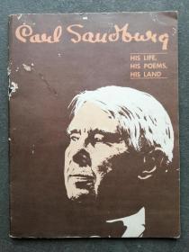 CARL SANDBURG1878-1967   HIS LIFE , HIS POEMS , HIS LAND