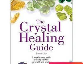 The Crystal Healing Guide 水晶石 百科 指南