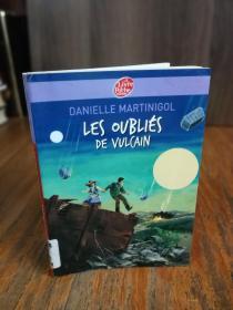 Les Oublies De Vulcain (French Edition)【法文原版】