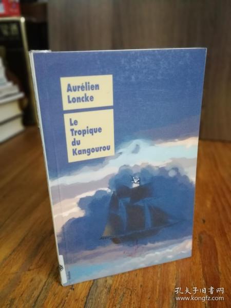 Le Tropique du Kangourou(法文原版)