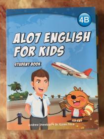 ALO7 ENGLISH FOR KIDS 4B STUDENT BOOK