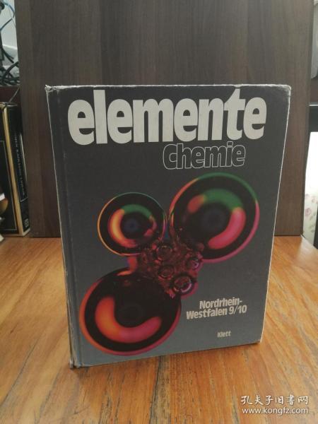 Elemente Chemie. 9./10. Schuljahr. Unterrichtswerk für Chemie an Gymnasien (Gebundene Ausgabe)(德文原版)