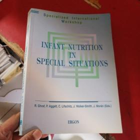 INFANT NUTRITION IN SPECLAL SITUATIONS:特殊情况下的婴儿营养