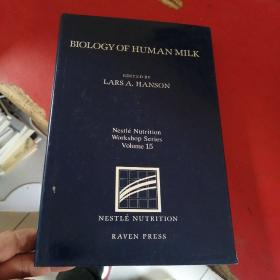 BIOLOGY OF HUMAN MILK  人体乳生物学