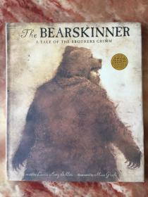 The BEARSKINNER a tale of the brothers grimm