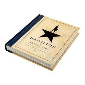 汉密尔顿:革命 英文原版 Hamilton: The Revolution 获普利策戏剧奖 托尼奖 精装毛边书 阿云嘎 Lin-manuel Miranda 米兰达
