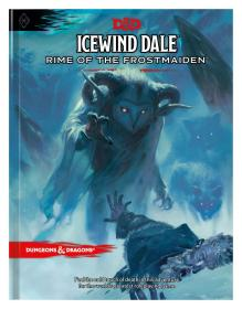 Icewind Dale: Rime of the Frostmaiden (D&D Adventure Book)冰风谷:冰霜少女之韵,英文原版