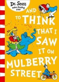 Dr.Seuss-And To Think That I Saw It On Mulberry Street(Export-Only)