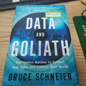 Data and Goliath:The Hidden Battles to Collect Your Data and Control Your World