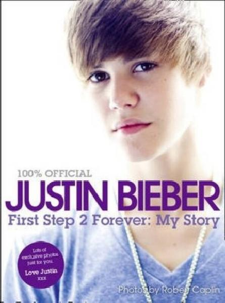 Justin Bieber:First Step 2 Forever, My Story(精装) 9780007395934
