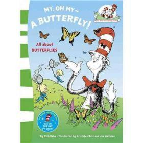 My Oh My, a Butterfly. Based on the Characters Created by Dr Seuss (Cat in the Hats Learning Libry)