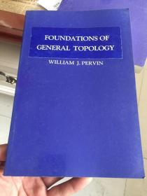 FOUNDATIONS OF GENERAITOPOLOGY