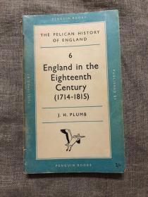 England in the Eighteenth Century (1714-1815) The Pelican History of England 鹈鹕版英国史 英国十八世纪史【英文版,留意品相描述】