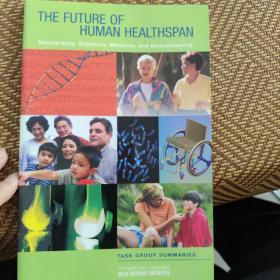 THE FUTURE OF HUMAN HEALTHSPAN