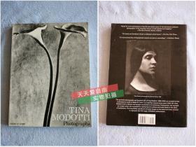 """英文原版Tina Modotti photographys,蒂娜 莫迪妮 摄影作品选, 摄影史上15位杰出女性摄影师之一,师从""""摄影界的毕加索""""Edward Weston"""