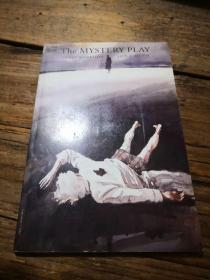 《THE MYSTERY PLAY》