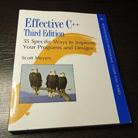 Effective C++:55 Specific Ways to Improve Your Programs and Designs
