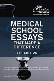 Medical School Essays That Made a Difference, 5t