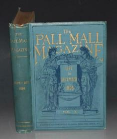 1886年 THE PALL MALL MAGAZINE.《帕尔摩街画刊》极珍贵初版本 绝美珂罗版手工套色石版画 天量原品雕版插图 超大开本
