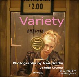 【包邮】Variety: Photographs by Nan Goldin