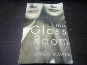THE GLASS ROOM 2009年 大32开平装 原版英法德意等外文书 图片实拍