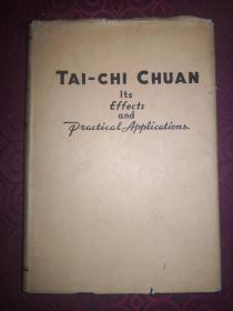 英文原版:《太极拳》(Tai-Chi Chuan: Its Effects and Practical Applications)陈炎林着作,1947年出版,精装